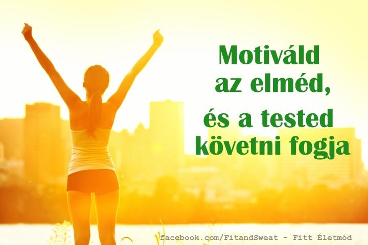Motiváld az elméd